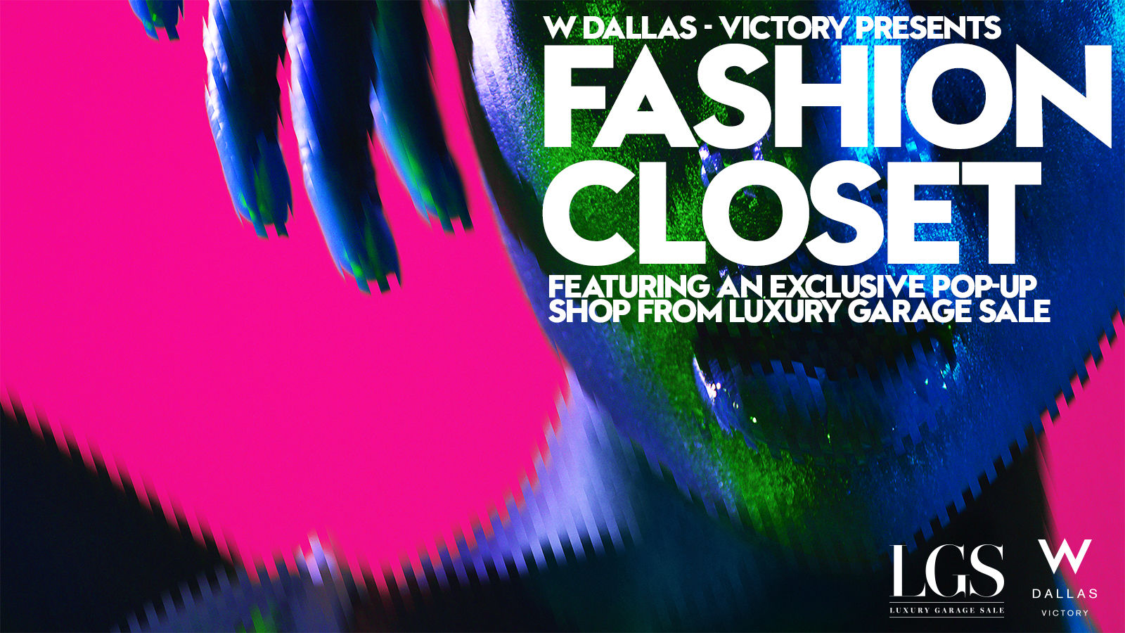 W FASHION CLOSET | W DALLAS - VICTORY